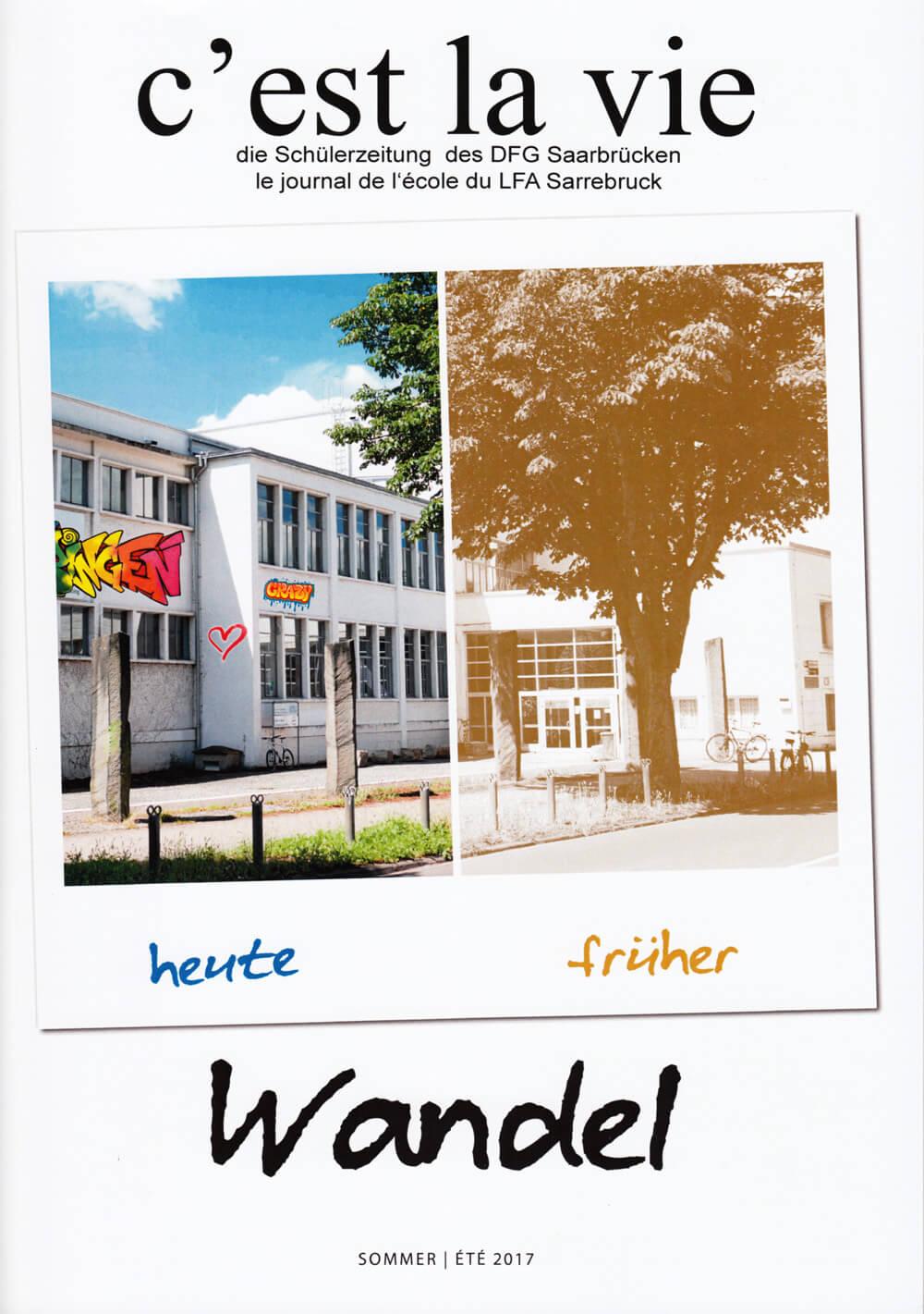 """Schülerzeitung """"C'est la vie"""" – Ausgabe Sommer 2017"""