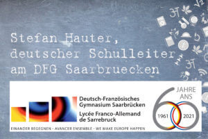 Stefan Hauter - Neuer Schulleiter am DFG Saarbrücken