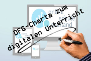 DFG-Charta zum digitalen Unterricht