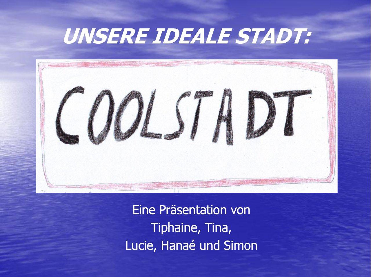 """""""Unsere ideale Stadt"""" (Allemand – langue du partenaire)"""